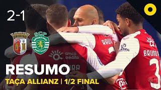 SC Braga 2-1 Sporting - Resumo | SPORT TV