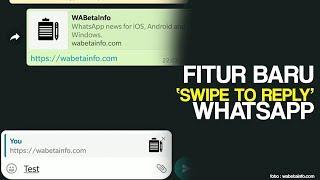 Swipe to Reply, Fitur Baru dari Aplikasi WhatsApp, Balas Pesan secara Singkat