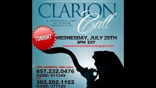 Prophet Brian Carn July 29, 2015 Clarion Call