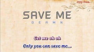 [Karaoke] SAVE ME - Deamn | Full Beat