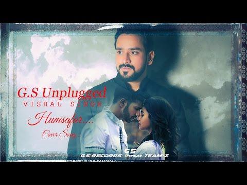 Humsafar   Vishal Singh   Unplugged