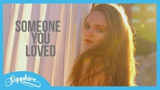 Someone You Loved   Lewis Capaldi | Cover By Sapphire