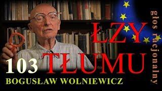 Bogusław Wolniewicz 103 ŁZY TŁUMU Warszawa 24 Czerwca 2017