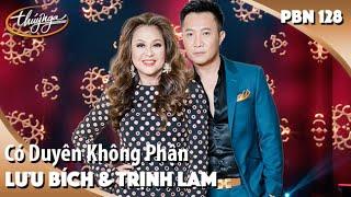 PBN 128   Lưu Bích & Trịnh Lam   Có Duyên Không Phận