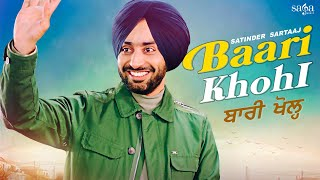 Baari Khohl - Satinder Sartaaj | Beat Minister | New Punjabi Songs 2021 | Latest Punjabi Songs 2021