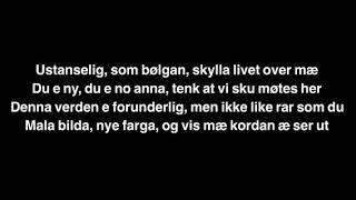 Du E Ikke Som De Andre Lyrics (Sondre Justad)