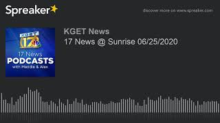 17 News @ Sunrise 06/25/2020