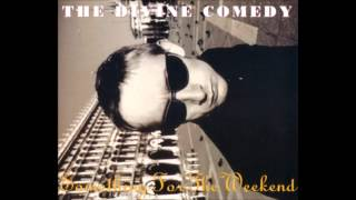 The Divine Comedy - Something Before the Weekend (demo)