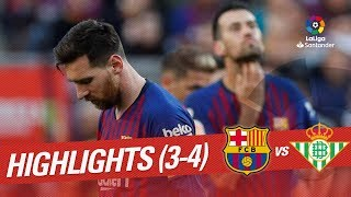 Highlights FC Barcelona vs Real Betis (3-4)