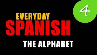 LEARN SPANISH - Alphabet | Absolute Beginners