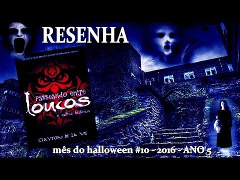 [RESENHA] Passeando entre Loucos - Clayton de la Vie | Mês do Halloween #10 - ANO 5