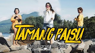 Download lagu Stephanie Taroreh Tamang Palsu Mp3