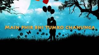 Main Phir Bhi Tumko Chahunga - Arijit Singh : Cover By Abhinandan Das | Lyrical Video