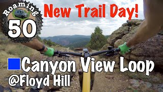 Clockwise and Counter clockwise review of the Canyon View Loop