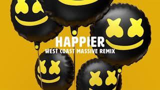 Marshmello ft. Bastille - Happier (West Coast Massive Remix)