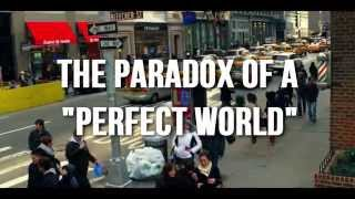 The Paradox of a Perfect World
