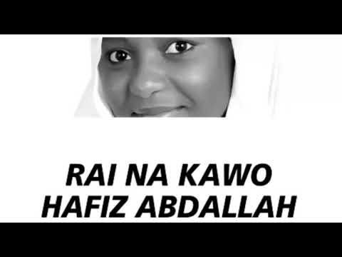 HAFIZ ABDALLAH  RAI NA KAWO