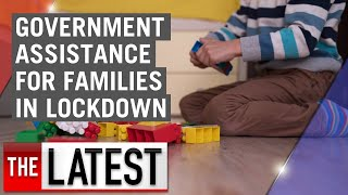 Coronavirus: Government assistance on offer for families in lockdown | 7NEWS