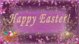 🌺🌺🌺Happy Easter Greetings !!!🌺🌺🌺Video Greeting Cards