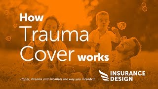 How Trauma Cover Works