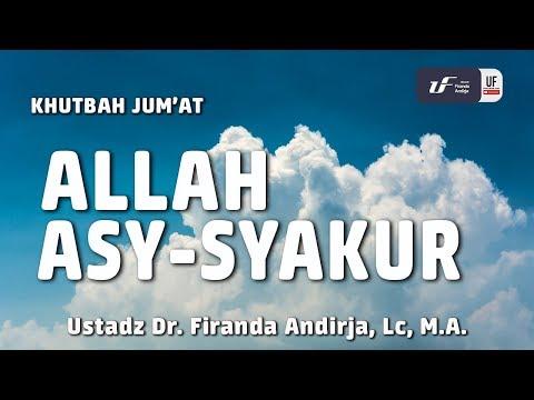Khutbah Jum'at : Allah Asy-Syakur