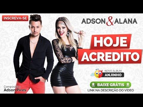 Hoje Acredito - Adson e Alana