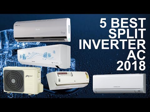 5 Best Split Inverter Air Conditioner 2018