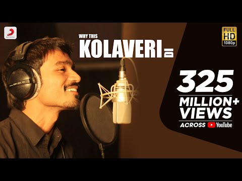 3 - Why This Kolaveri Di Official Video | Dhanush, Anirudh Mp3