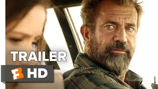Blood Father Official Trailer 1 (2016) - Mel Gibson Movie