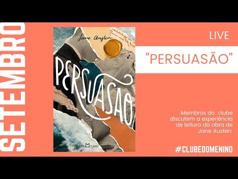 #CLUBEDOMENINO: SETEMBRO - PERSUASÃO, JANE AUSTEN