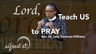 "January 5, 2020 ""Lord, Teach Us to Pray"", Rev. Dr. Judy Fentress-Williams"