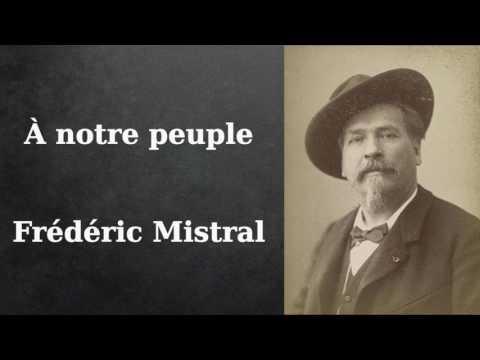 Vidéo de Frédéric Mistral