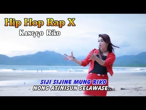 Kanggo riko   hip hop dangdut rap x
