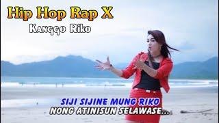 Gambar cover KANGGO RIKO ~ Hip Hop Dangdut Rap X