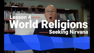World Religions Lesson 4 – Buddhism