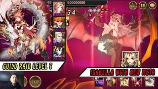 Seven Knights - Guild Raid Isabella (Level 7) I New Meta With Awaken RIN