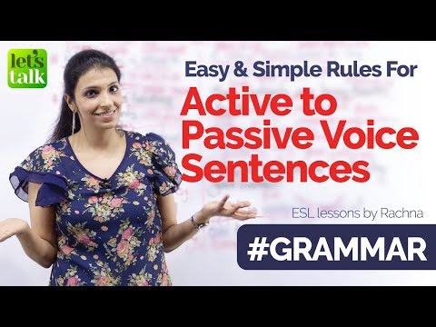 Basic English Grammar Rules to Convert Active Voice to Passive Voice Sentences