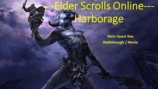 ESO - Harborage Main Story Quest line walkthrough / Movie
