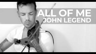 John Legend - All Of Me (LIVE Violin Cover by Robert Mendoza)