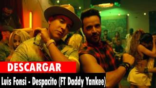 DESCARGAR DESPACITO LUIS FONSI FT DADY YANKEE