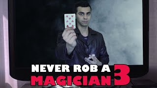 Never Rob A Magician 3 | David Lopez