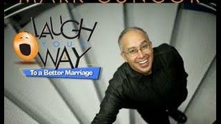 Марк Гангор. Смейтесь на пути к успешному супружеству-1 (Живая озвучка)