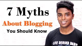 7 Myths About Blogging You Should Know 🔥