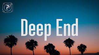 Deep End - Fousheé (Lyrics)