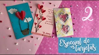 3 Tarjetas Súper Fáciles De Amor Y Amistad :: San Valentin Ideas DIY