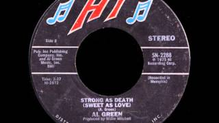 Al Green - Strong As Death Sweet As Love 1975