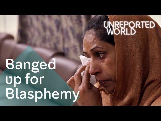 Pakistan's Blasphemy Laws | Unreported World