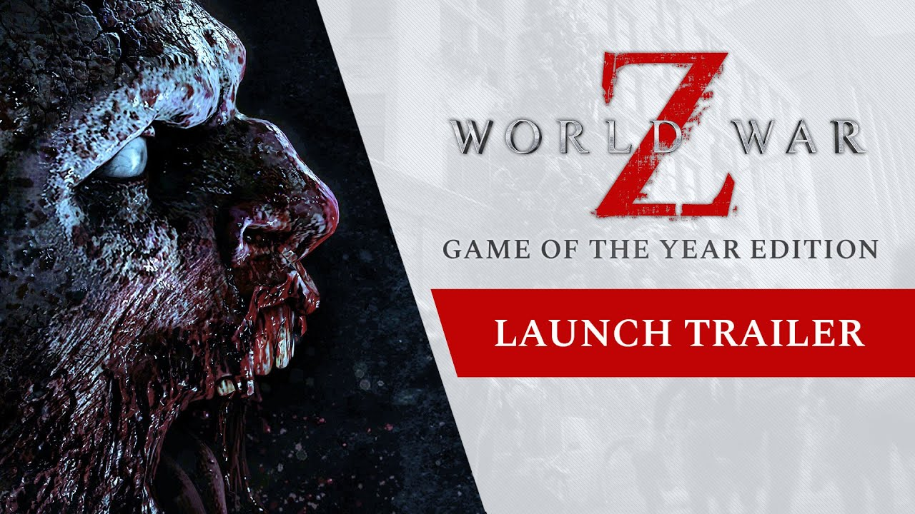 World War Z: Трейлер Game of the Year Edition