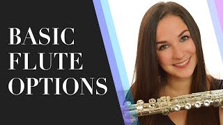 Basic Flute Options
