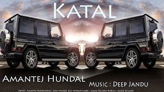 Katal  Bass Boosted   Amantej Hundal Ft Deep Jandu  Latest Punjabi Song 2017